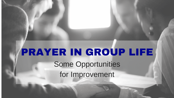 Prayer in Group Life