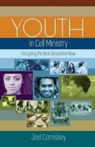 Youth in Cell Ministry - Joel Comiskey
