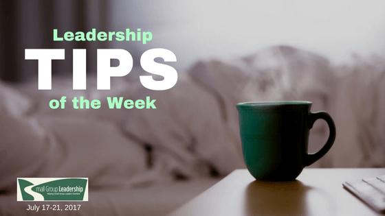 Leadership TIPS of the Week - July 17-21, 2017