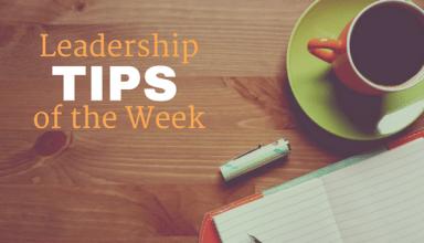 Leadership TIPS of the Week