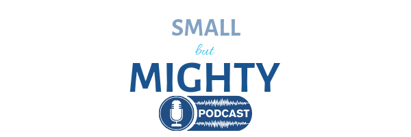 Small But Mighty podcast for small charities
