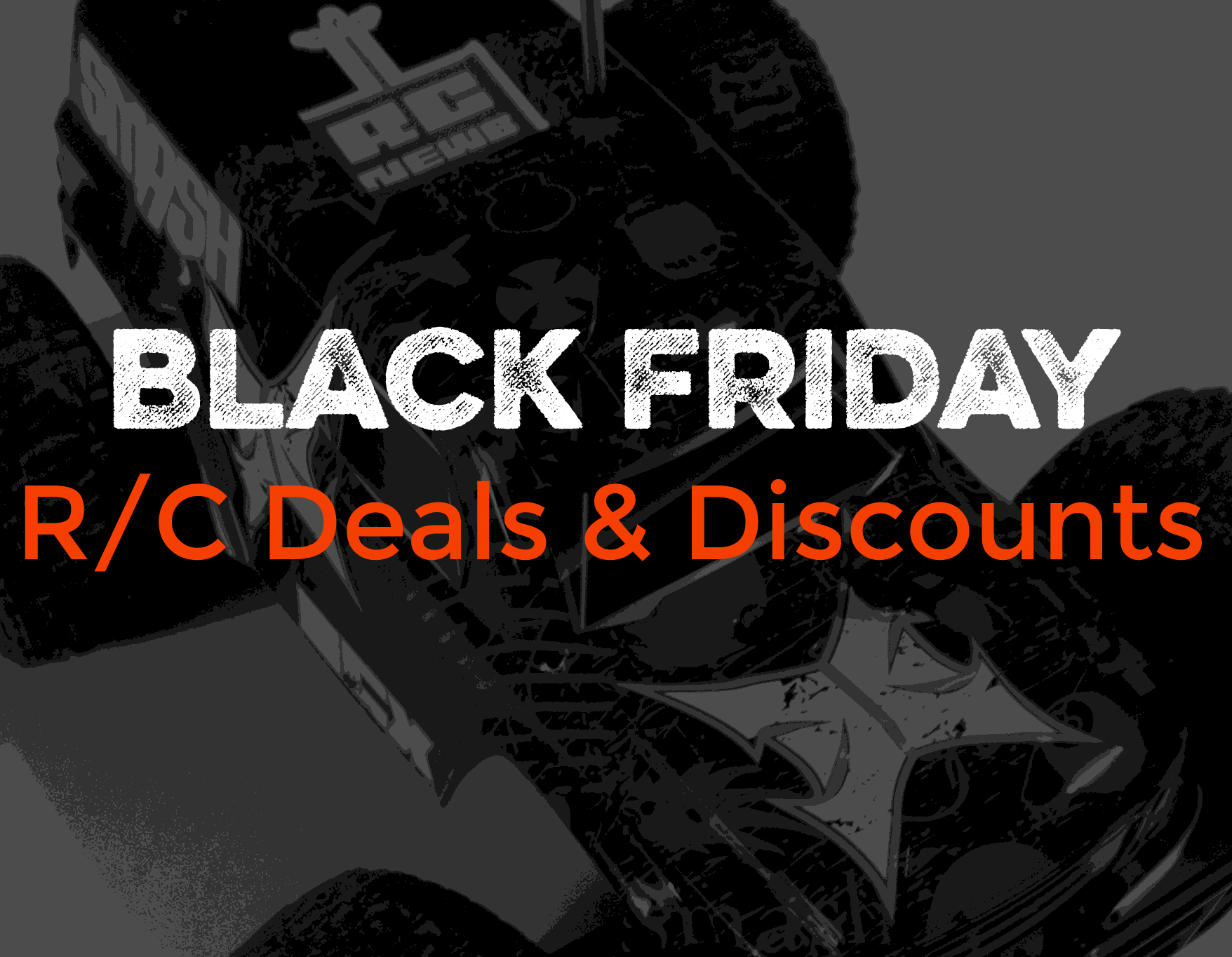 Black Friday Savings for R/C Cars