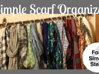 Easy Hanging Scarf Organization – One Hour & $20