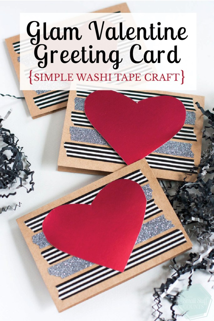 What a glam DIY Valentine card! And super easy to make with a little washi tape.