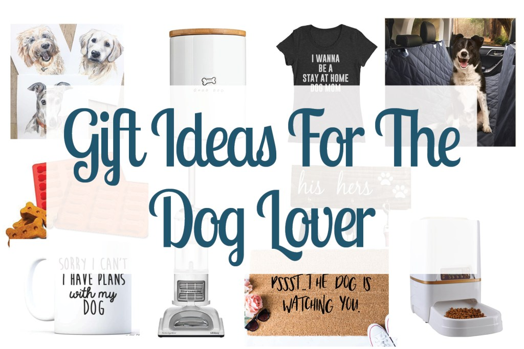 Collage of images showing gift ideas for dog lovers