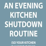 graphic-that-says-creating-an-evening-kitchen-shutdown-routine