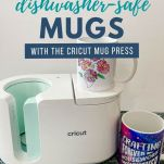image of cricut mug press and text overlay