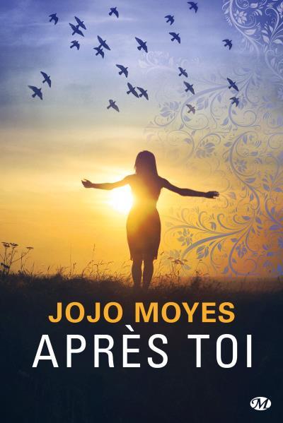 Après toi, la suite tant attendue du livre de Jojo Moyes
