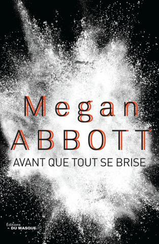 megan-abbott-avant-que-tout-se-brise
