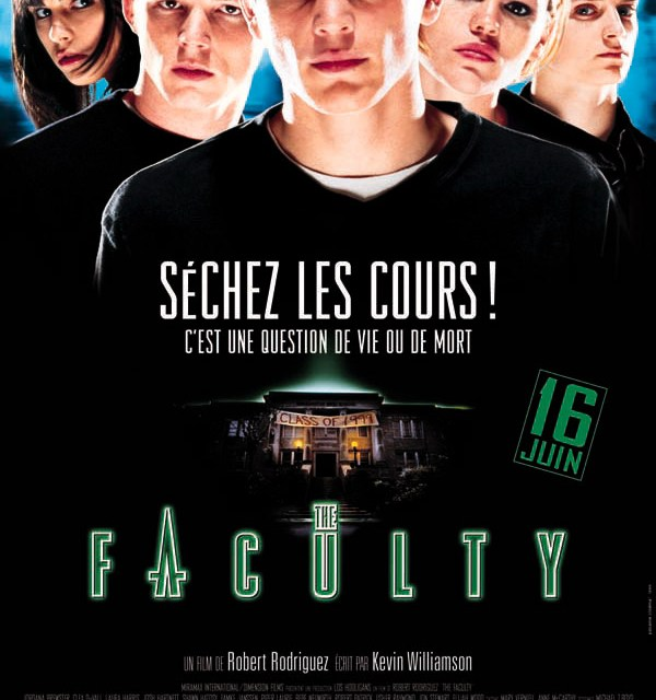 The Faculty : a damn good B-Movie