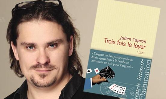 Trois fois le loyer – Julien Capron