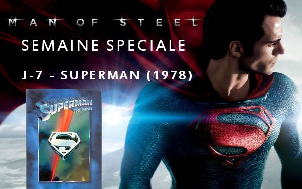 Semaine Man Of Steel : J-7 – Superman (1978)