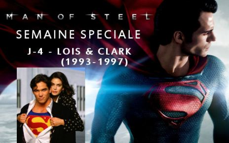 lois et clark - Semaine Man Of Steel : J-4 – Lois et Clark (1993-1997) semaineMOS4
