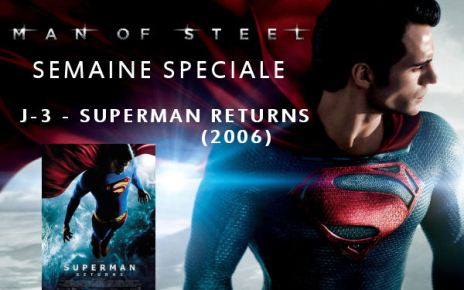Science-Fiction - Semaine Man Of Steel : J-3 - Superman Returns (2006) semaineMOS51