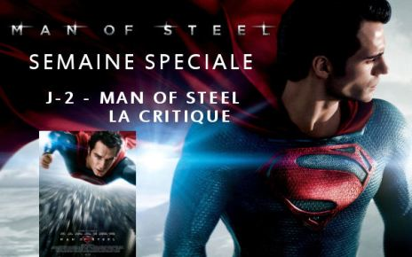 man of steel - Man Of Steel : La critique