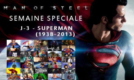 Semaine Man Of Steel : J-1 – Et maintenant ?