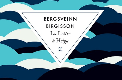 La Lettre à Helga – Bergsveinn Birgisson