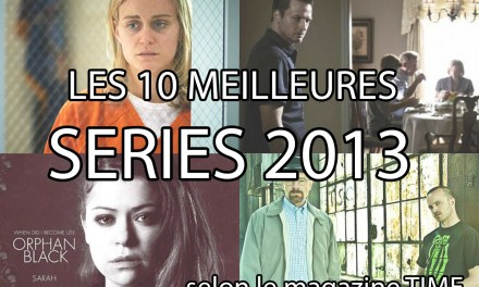 Les 10 meilleures séries 2013 selon le TIME, ou le débat stérile du classement