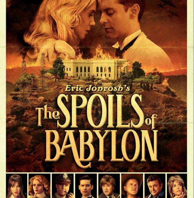 The Spoils of Babylon - The Spoils of Babylon : l'inattendue parodie vintage Spoils of Babylon