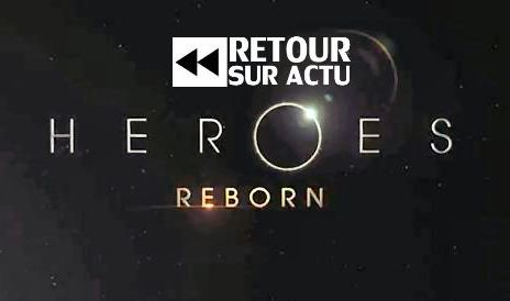 heroes reborn - Heroes reviendra l'année prochaine. Quoi ? heroes reborn1