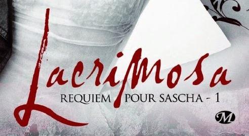 Requiem pour Sascha – 1er tome de la série Lacrimosa