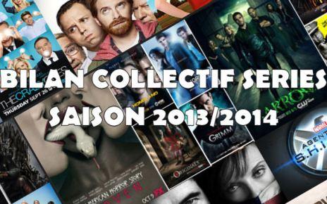 bilan collectif - Bilan collectif de la saison série 2013/2014 UNEbilancollectif