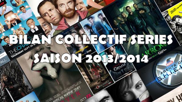 bilan collectif - Bilan collectif de la saison série 2013/2014
