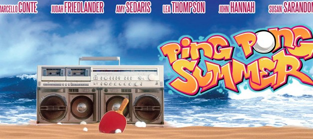 Ping Pong Summer, de Michael Tully: The Eye of the Tiger