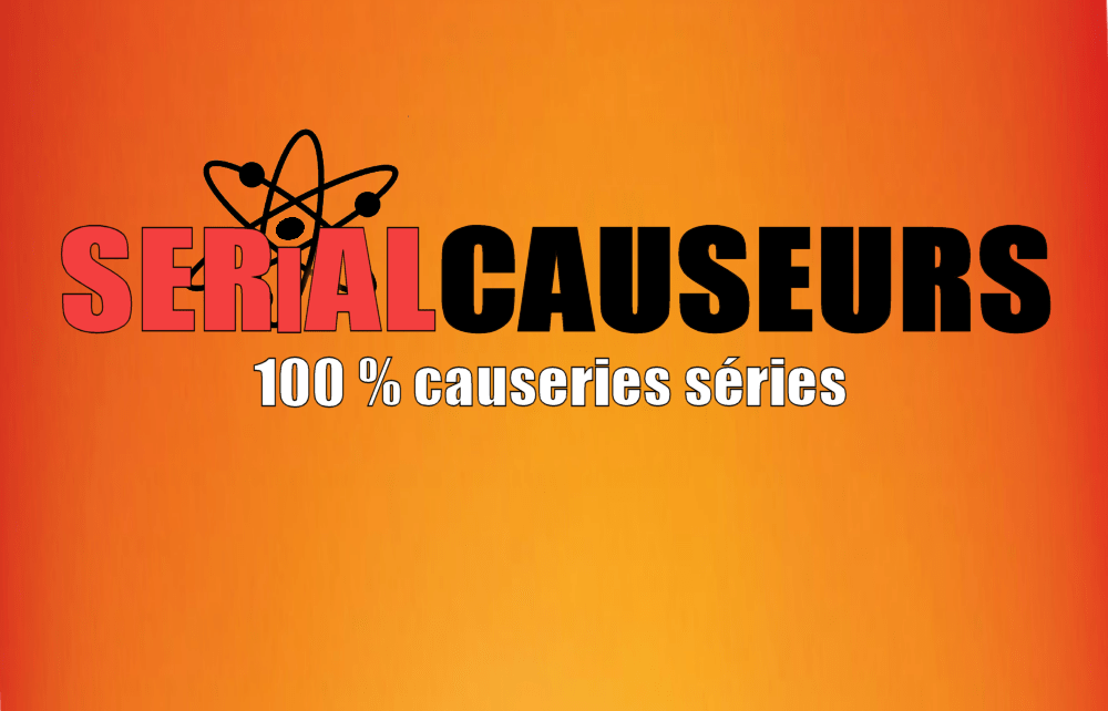 flash - La saison 2 de SERIAL CAUSEURS a commencé logo