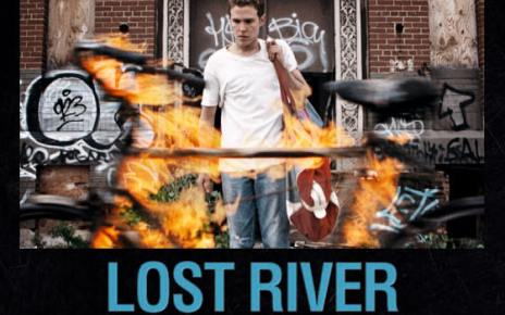 lost river - Lost River : A place beyond the river of no return Lost River Affiche