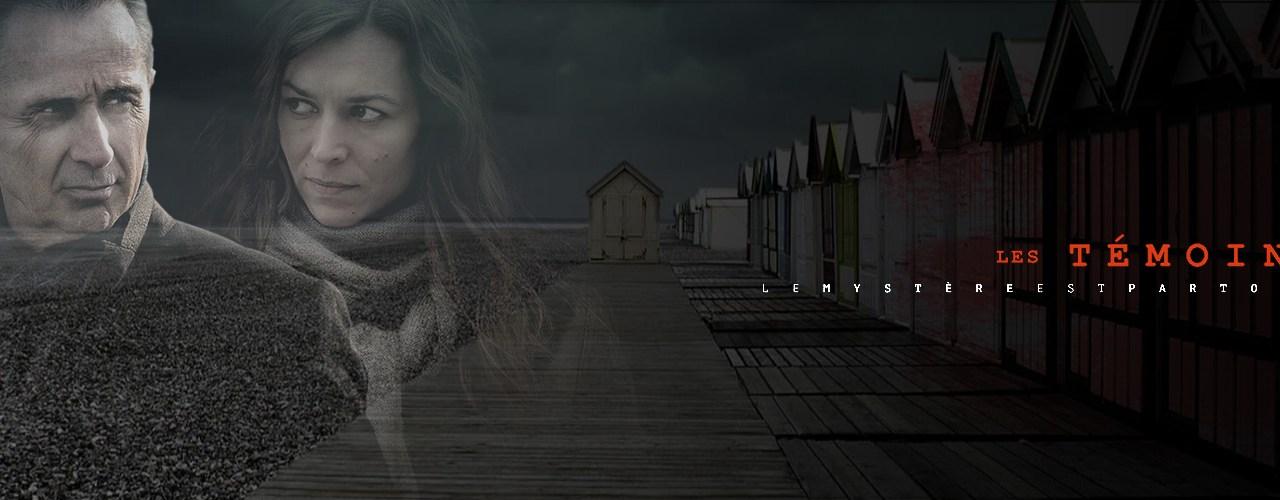 Découvrez la nouvelle série de France 2 : Les Témoins