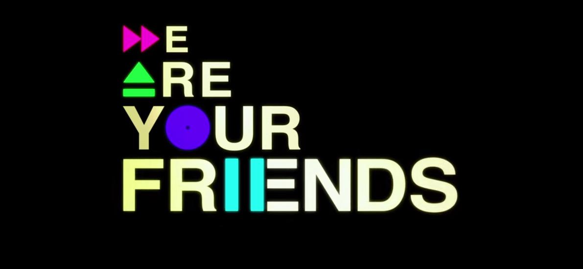 WE ARE YOUR FRIENDS #wayf #zacefron #emilyratajkowski