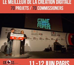 Cross Video Days 2015 : avant-goût des projets retenus