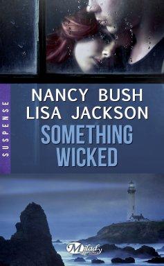 something-wicked-bush-jackson
