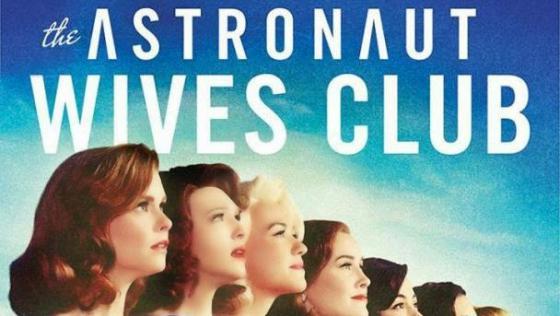 The Astronaut Wives Club, la série avec supplément glaçage !