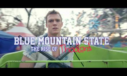 BLUE MOUNTAIN STATE : Rise of Thadland, trop long métrage