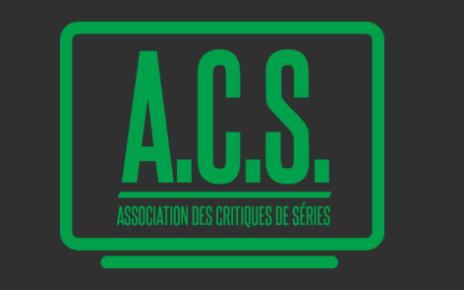 acs - 2e prix de l'Association des Critiques de Séries : les nommés acs