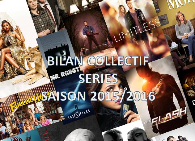 bilan séries - Bilan collectif de la saison séries 2015/2016