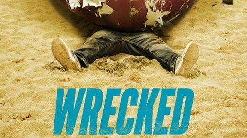 wrecked - Wrecked : seuls sur le sable, les yeux dans l'eau wrecked 2016 5761c720bb317
