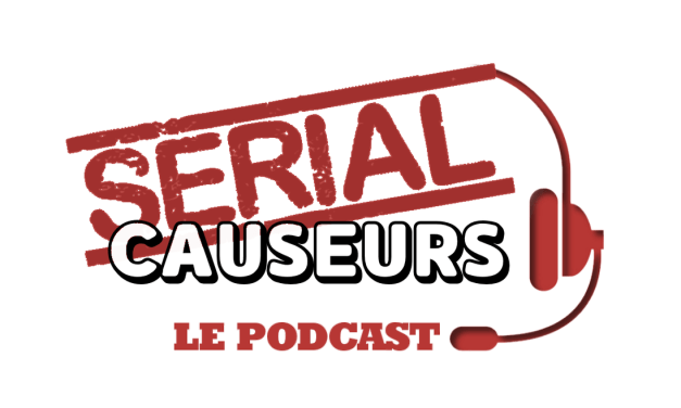 Serial Causeurs : la saison 4 du podcast commence avec This Is Us, Stranger Things, Flash…