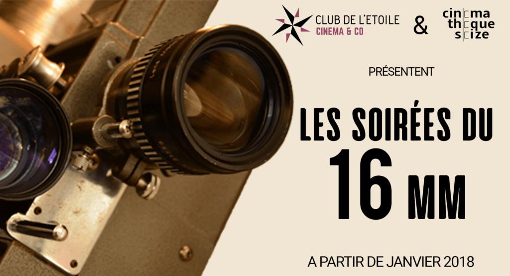 Les soirées du 16 mm en coopération avec La Cinémathèque 16