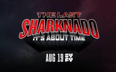 sharknado - SHARKNADO 6 : le teaser de l'ultime film
