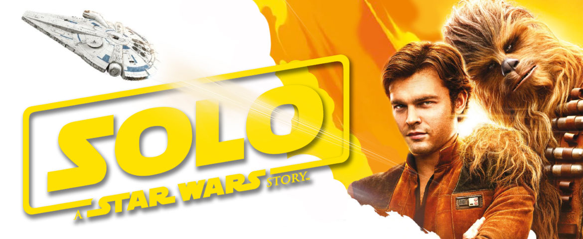 star wars - Solo, A Star Wars Story : un bon actimel (sans spoilers) solo critique star wars