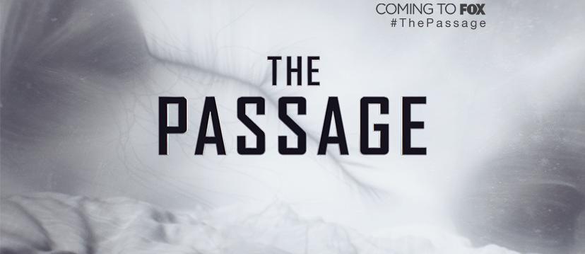 nouvelles séries - The Passage : la nouvelle série SF de FOX adaptée du roman