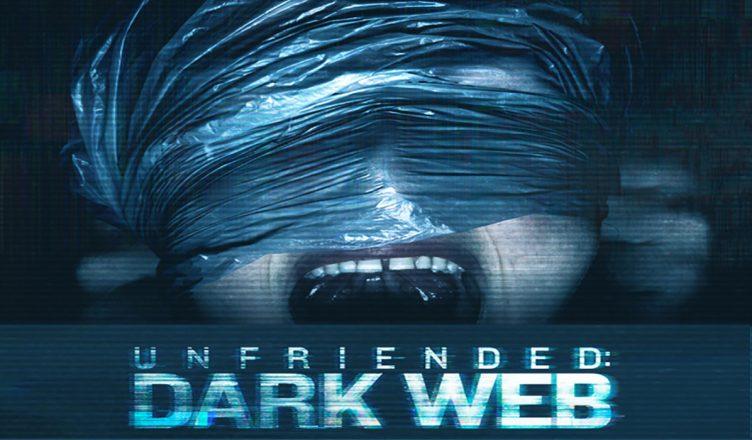 2 fins pour Unfriended : Dark Web?