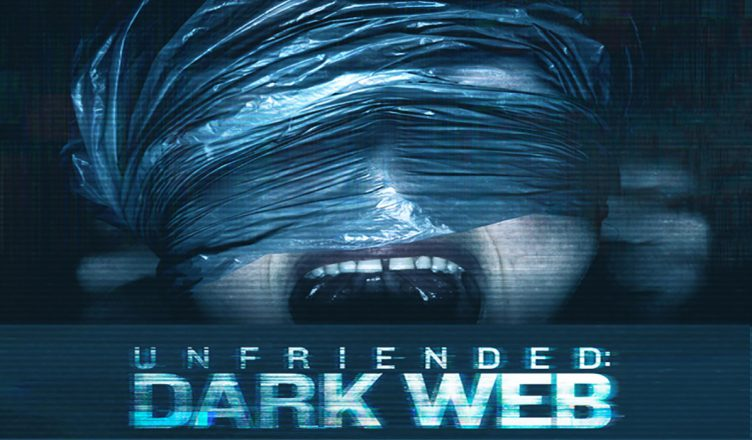 unfriended - 2 fins pour Unfriended : Dark Web? unfriended dark web