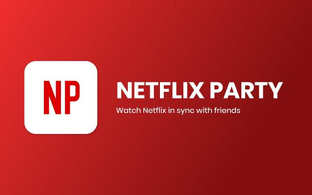 Connaissez-vous Netflix Party? l'expérience visionnage à plusieurs !