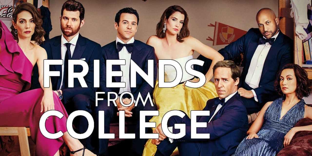 Friends From College, saison 2: la série de votre dimanche