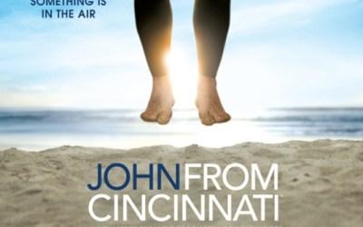 John From Cincinnati: chef d'oeuvre oublié, incompris et interrompu