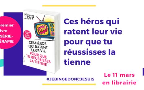livre - Ces héros qui ratent leur vie pour que tu réussisses la tienne en libraire et en podcast !